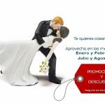 promocion enero febrero julio agosto bodas